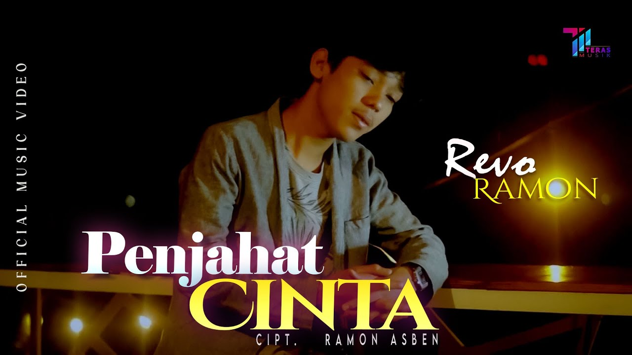 Revo Ramon - PENJAHAT CINTA (OFFICIAL MUSIC VIDEO)
