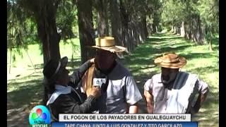 EL FOGON DE LOS PAYADORES EN GUALEGUAYCHU TAPE CHANA JUNTO A SUS COMPATRIOTAS