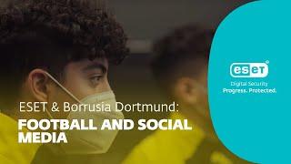 TEASER - ESET & BVB: Football and social media