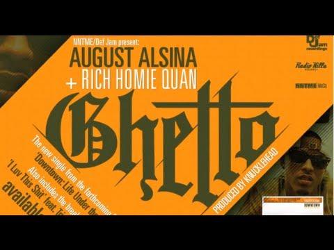 August Alsina - Ghetto (ft. Rich Homie Quan) **[SONG+LYRIC VIDEO]** HD **BRAND NEW 2013**