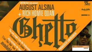 August Alsina - Ghetto (ft. Rich Homie Quan) **[SONG+LYRIC VIDEO]** HD **BRAND NEW 2013**