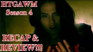 How To Get Away With Murder RECAP & REVIEW!! (Season 4)