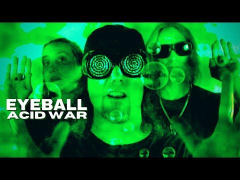 EYEBALL - Acid War