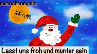 Weihnachtslieder deutsch - Lasst uns froh und munter sein