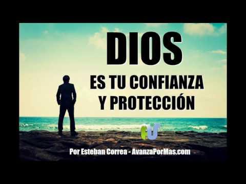 DIOS ES TU CONFIANZA Y Protección - REFLEXIONES CRISTIANAS