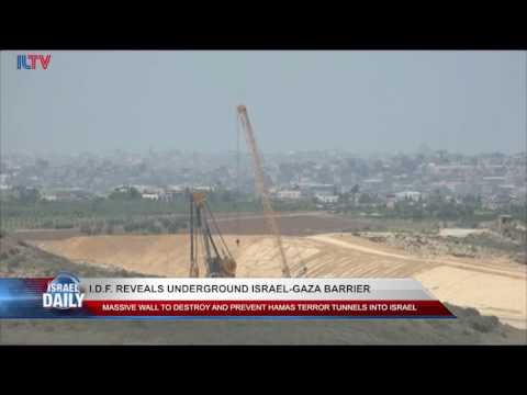 Israel to Build New Barrier to Combat Hamas Terror - Aug. 10, 2017
