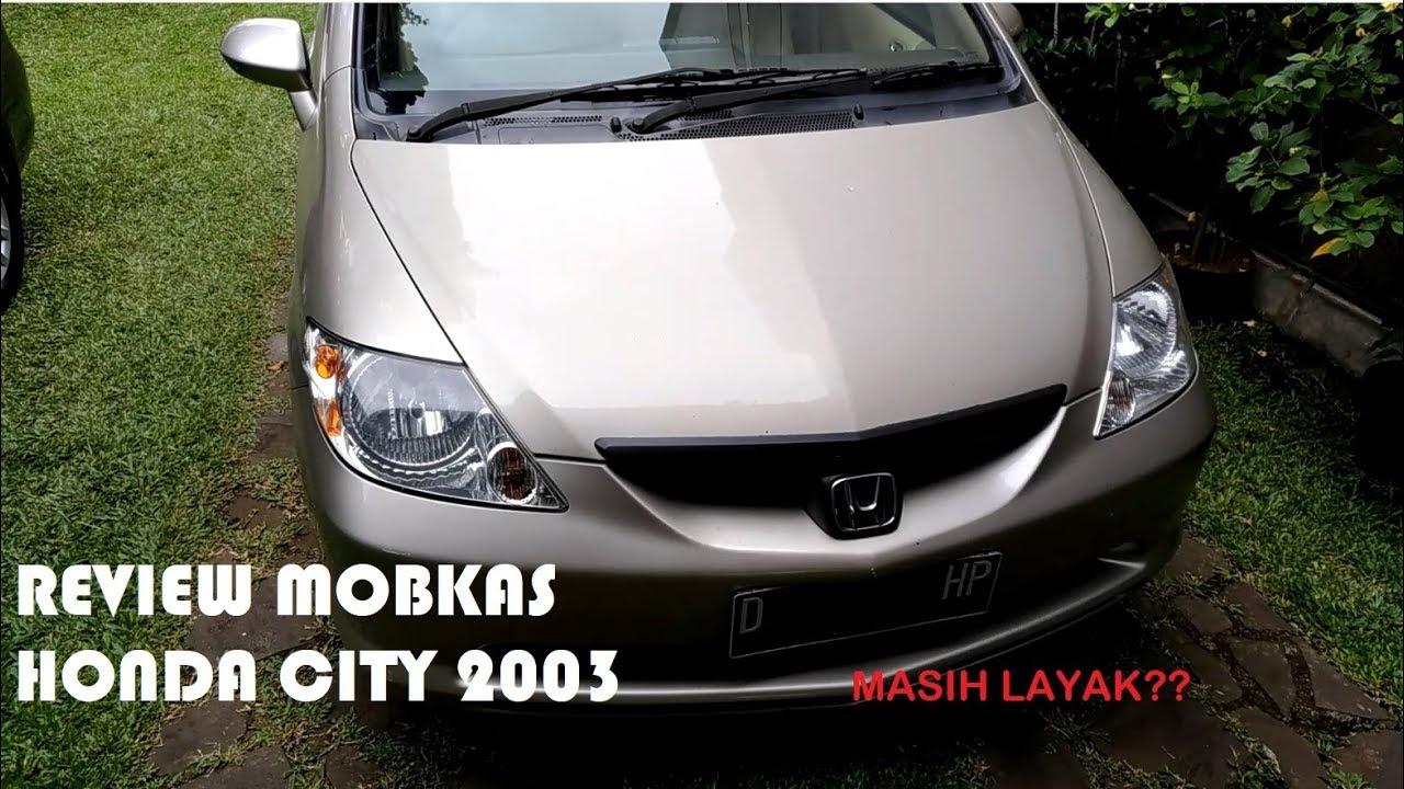 REVIEW mobil bekas: Honda City 1.5 idsi 2003 Automatic ...
