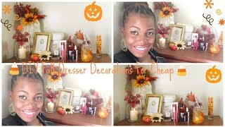 Diy Fall Dresser Decorations For Cheap