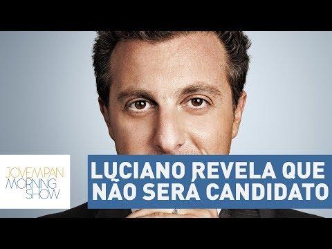 Luciano Huck Revela Que Não Será Candidato A Presidente Em 2018