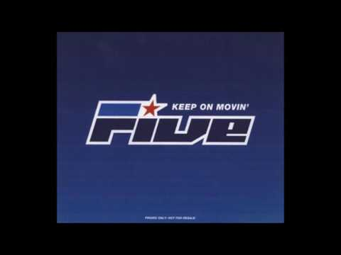 Five - Keep On Moving