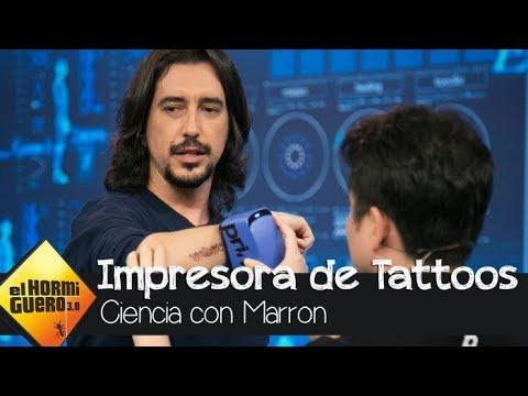 Marron trae la impresora de tatuajes - El Hormiguero 3.0