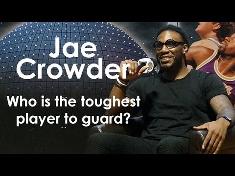 Jae Crowder on who is the toughest player to guard