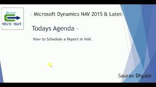 How To Schedule a Report In Microsoft Dynamics NAV
