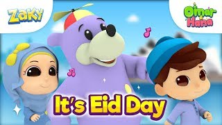 Omar & Hana X Zaky One For Kids | It's Eid Day | Lagu Kanak-Kanak Islam