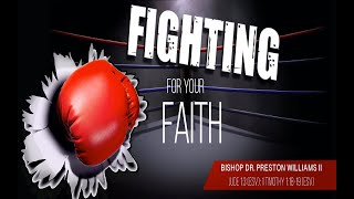 FIGHTING FOR YOUR FAITH