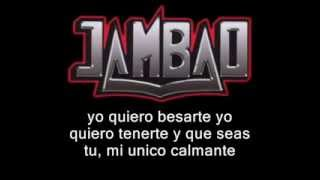 Jambao - yo quiero besarte (letra)