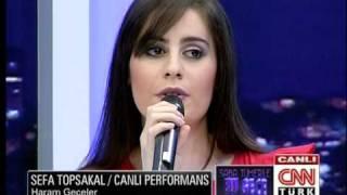 Sefa Topsakal  Haram geceler (CNN TÜRK canlı performans)yeni orjinal FULL HD