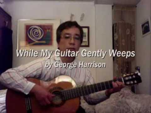 While My Guitar Gently Weeps(Fingerstyle Guitar)