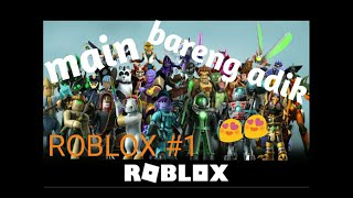 "Play same sister ""😍😍-ROBLOX Indonesia"