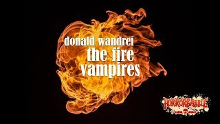 """The Fire Vampires"" by Donald Wandrei (By HorrorBabble)"