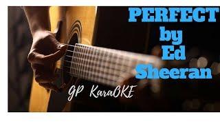 Perfect by Ed Sheeran [GP Karaoke]