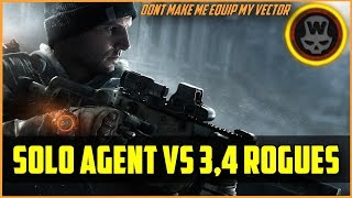 Division - Solo Agent vs squad of bullying Rogues!