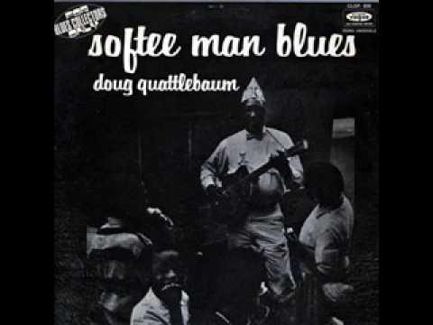 Doug Quattlebaum – Softee Man Blues (1964)