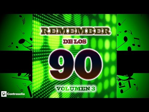 REMEMBER 90's Vol.3 (Cantaditas Remember 90) 90s Dance Vocal - Retro Nineties Party's