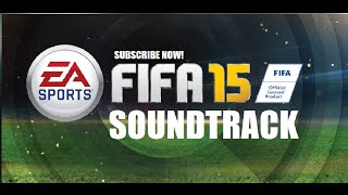 FIFA 15 SOUNDTRACK - The Mountains - The Valleys