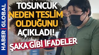 Ve Tosuncuk Mehmet Aydın'ın Emniyetteki İfadesi Ortaya Çıktı! Bakın Neden Teslim Olmuş!