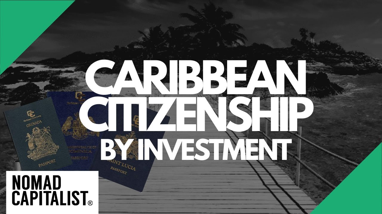The Truth about Caribbean Citizenship by Investment | Nomad