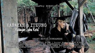 KABAYAN \\u0026 ITEUNG   Kabayan Saba Kota (Short Movie Sundanese)