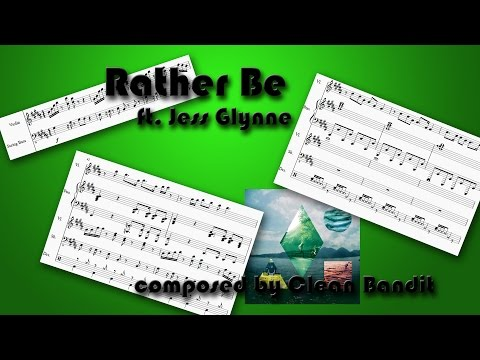 Rather Be - Clean Bandit [Sheet Music for Violin, Piano, String Bass and Drums]