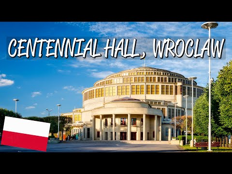 Centennial Hall in Wroclaw - UNESCO World Heritage Site