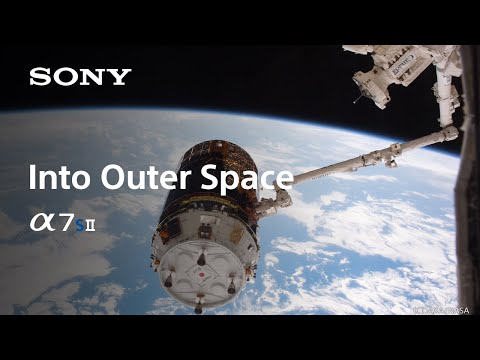 Sony | α | α7S II into Space Prologue Video