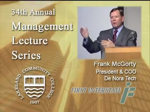 Management Lecture Series - Frank McGorty, President, De Nora Tech