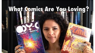 So...What Comics Are You Loving These Days?