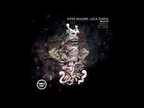 Steve Mulder, Luca Gaeta - Bells (M. Fukuda Remix)