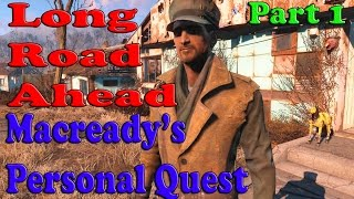 Fallout 4 Long Road Ahead MacReady s Personal Quest Part 1
