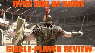 Ryse Son of Rome Single Player Review and Boob Physics