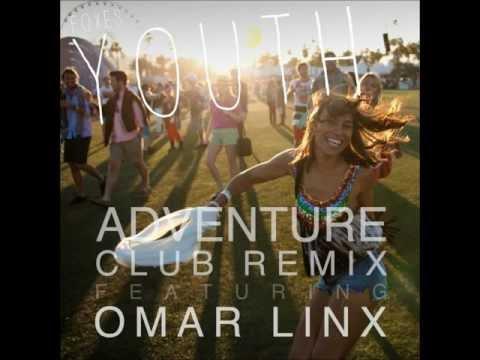 Foxes  Youth Adventure Club Remix Omar LynX Edit