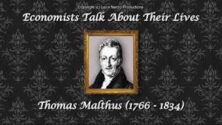 Economists Talk About Their Lives - Thomas Malthus