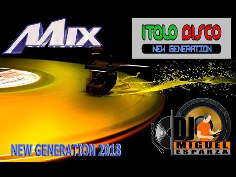 ITALO DISCO NEW GENERATION 2018 DJ MIGUEL ESPARZA