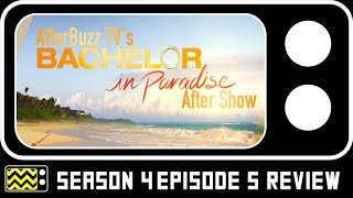 Bachelor In Paradise Season 4 Episode 5 Review | AfterBuzz TV