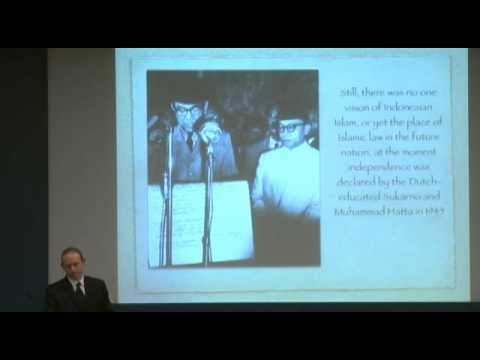 Michael Laffan - Indonesian Islam: The Modern, Global Shapings of a National Tradition?