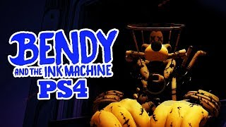 BENDY AND THE INK MACHINE PS4 | Bendy Chapter 4