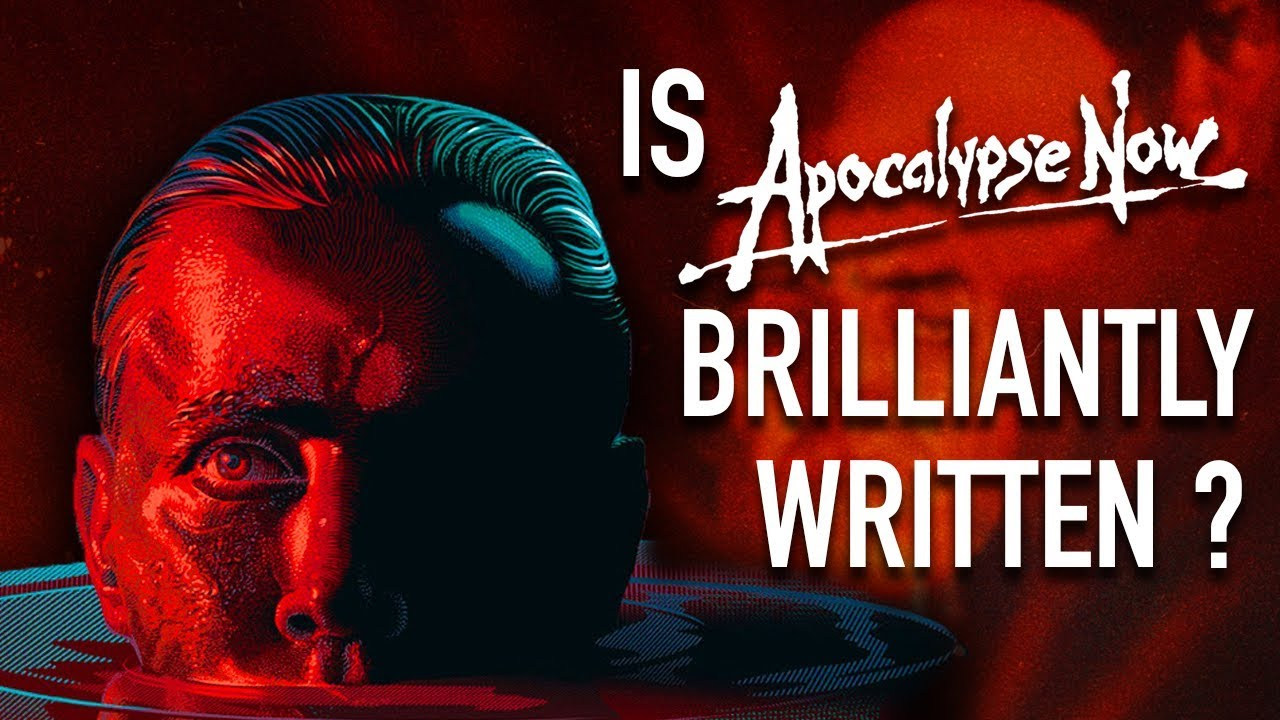Download Is Apocalypse Now Brilliantly Written?   Your Favourite Film Is Awful