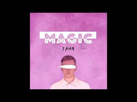 JAHR - Magic [Official Audio]
