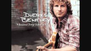 Settle For a Slowdown - Dierks Bentley Video