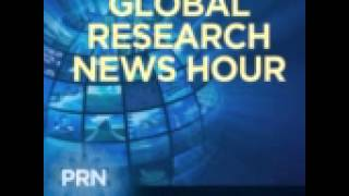 War and the New Nuclear Danger: Fukushima and Beyond  Global Research News Hour Episode 31